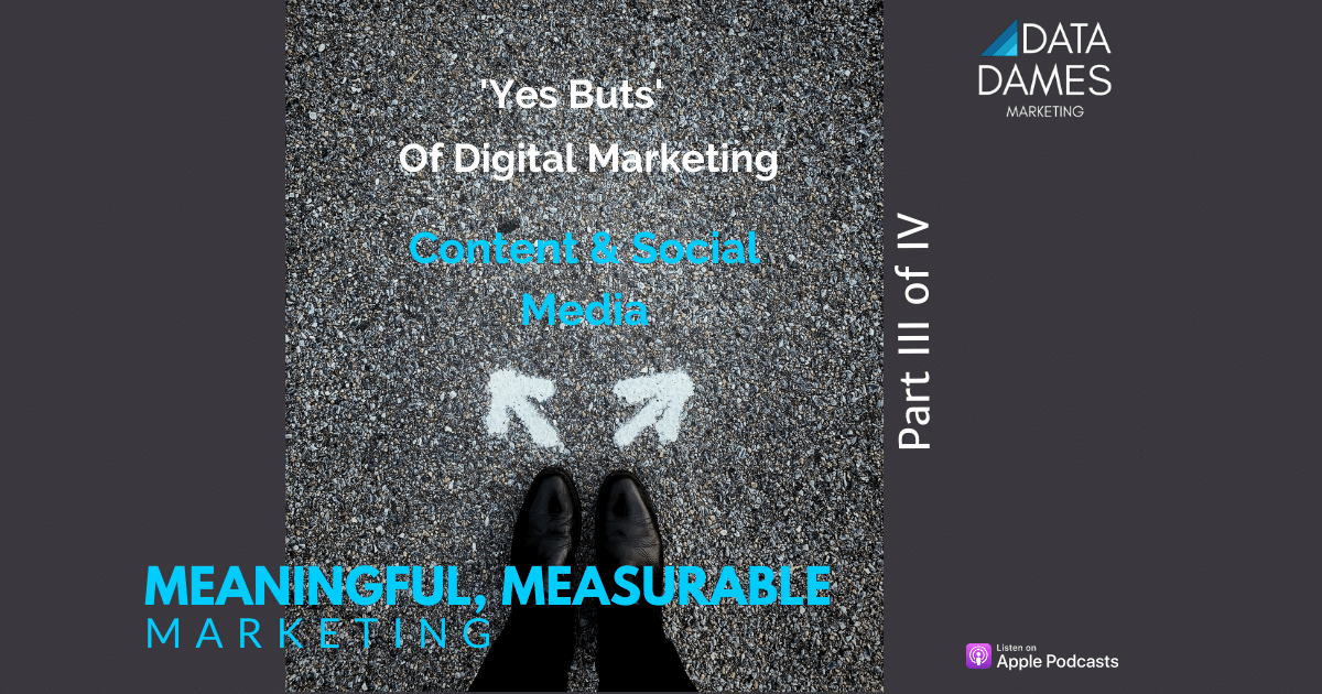 Cover art, episode 3, Yes Buts of Digital Marketing, content & social media, Data Dames